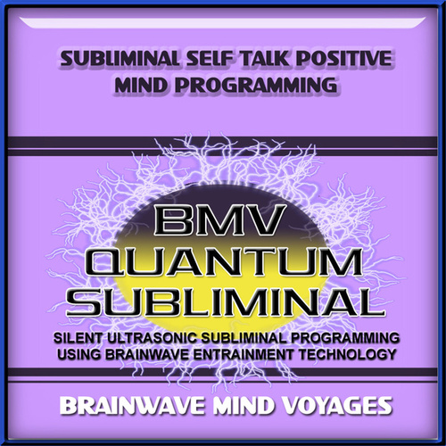 Subliminal Self Talk Positive Mind Programming by Brainwave Mind Voyages