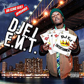Da King Djej Presents Djej E.N.T by Various Artists