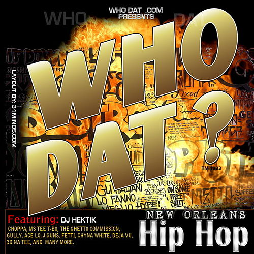 WHO DAT? hip hop vol.1 by Various Artists