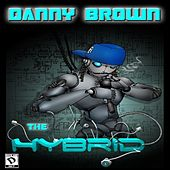 The Hybrid by Danny Brown