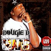 The Realest Guerilla Of Da Maab by Dougie D