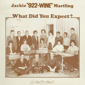 What Did You Expect? by Jackie