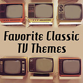 Favorite Classic TV Themes by TV Theme Song Maniacs