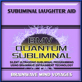 Subliminal Laughter Aid by Brainwave Mind Voyages