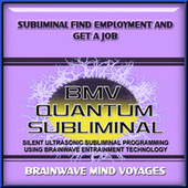 Subliminal Find Employment and Get a Job by Brainwave Mind Voyages
