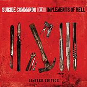 Implements Of Hell (Deluxe) by Suicide Commando