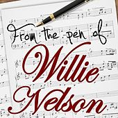 From The Pen Of Willie Nelson by Various Artists