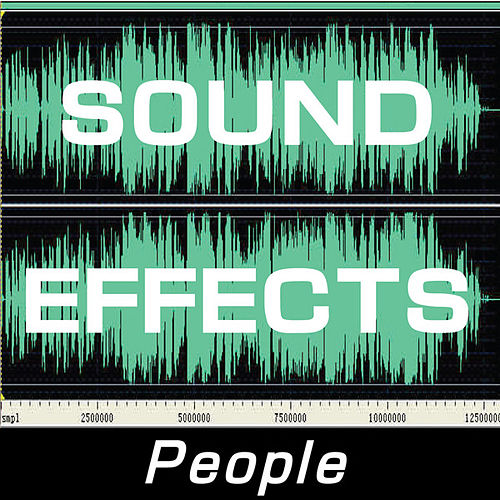 Sound Effects: People by Sound Effects