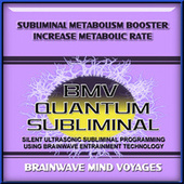 Subliminal Metabolism Booster Increase Metabolic Rate by Brainwave Mind Voyages