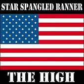 Star Spangled Banner by The High