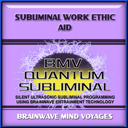 Subliminal Work Ethic Aid by Brainwave Mind Voyages