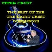 Upper Crust: Best Of The Light Crust Doughboys by The Light Crust Doughboys