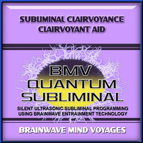 Subliminal Clairvoyance Clairvoyant Aid by Brainwave Mind Voyages