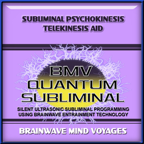 Subliminal Psychokinesis Telekinesis Aid by Brainwave Mind Voyages
