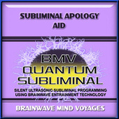 Subliminal Apology Aid by Brainwave Mind Voyages
