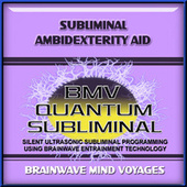 Subliminal Ambidexterity Aid by Brainwave Mind Voyages