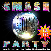 Smash 80's Party Vol 2 by Various Artists
