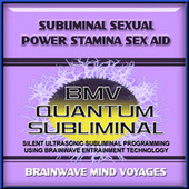 Subliminal Sexual Power Stamina Sex Aid by Brainwave Mind Voyages