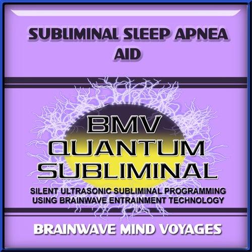 Subliminal Sleep Apnea Aid by Brainwave Mind Voyages