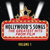 Hollywood's Songs Vol. 1: The Greatest Hits from Film by Cedar Lane Soundtrack Orchestra