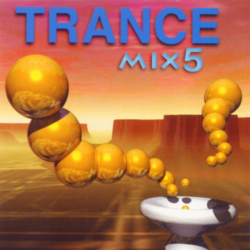 Trance Mix vol.5 by Various Artists