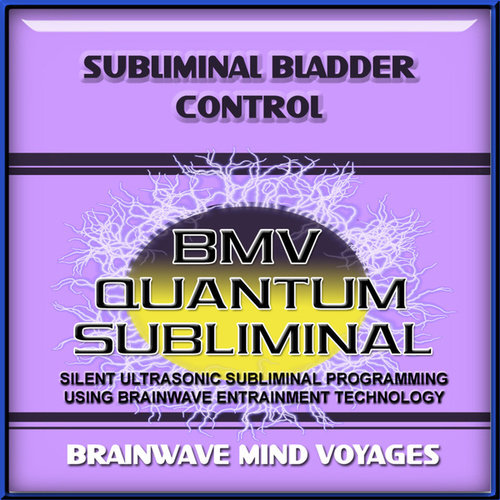 Subliminal Bladder Control by Brainwave Mind Voyages