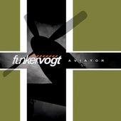 Aviator by Funker Vogt