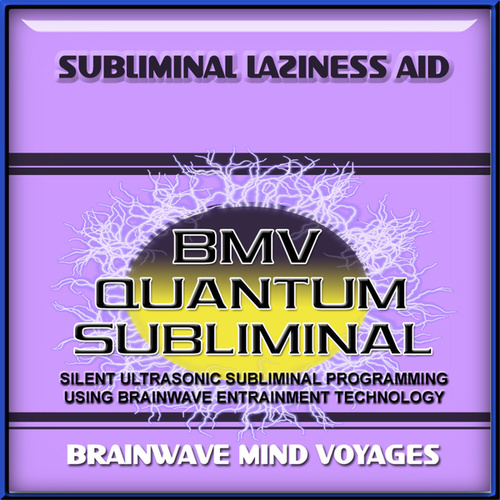 Subliminal Laziness Aid by Brainwave Mind Voyages