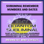 Subliminal Remember Numbers and Dates by Brainwave Mind Voyages