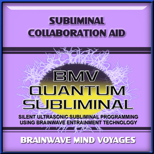 Subliminal Collaboration Aid by Brainwave Mind Voyages