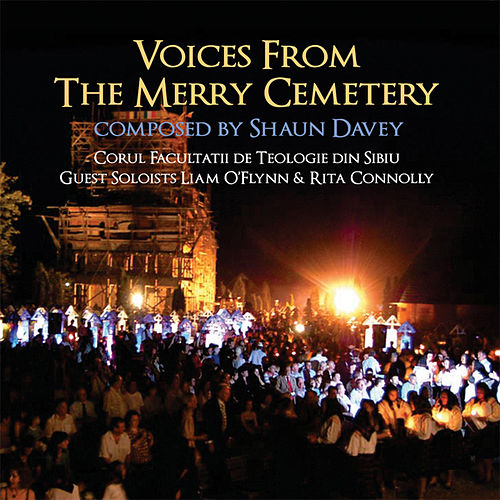 Voices from the Merry Cemetery by Shaun Davey