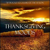 Thanksgiving Moods by Various Artists