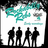 Early Recordings by Rockabilly Rebs