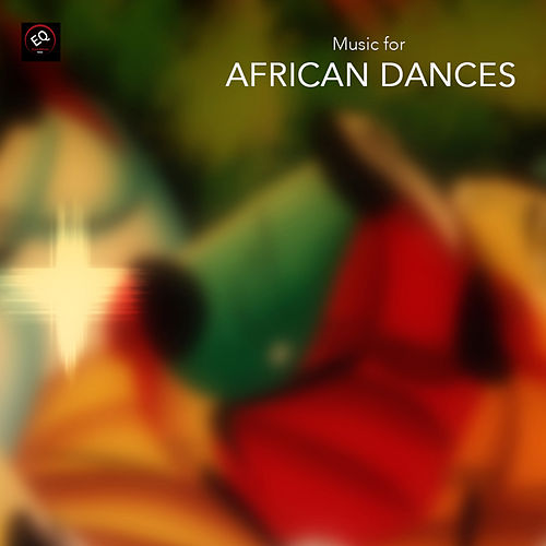 Music for African Dances - African Percussions for African Dancing and African Tribal Dance. Dance Class Music by African Dances Academy