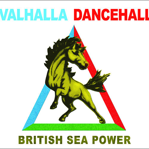 Valhalla Dancehall by British Sea Power