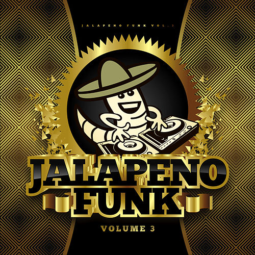 Jalapeno Funk Vol.3 by Various Artists