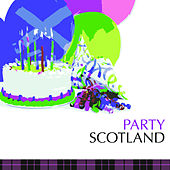 Party Scotland by Various Artists