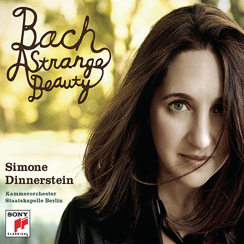 Bach: A Strange Beauty by Simone Dinnerstein