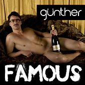 Famous by Gunther