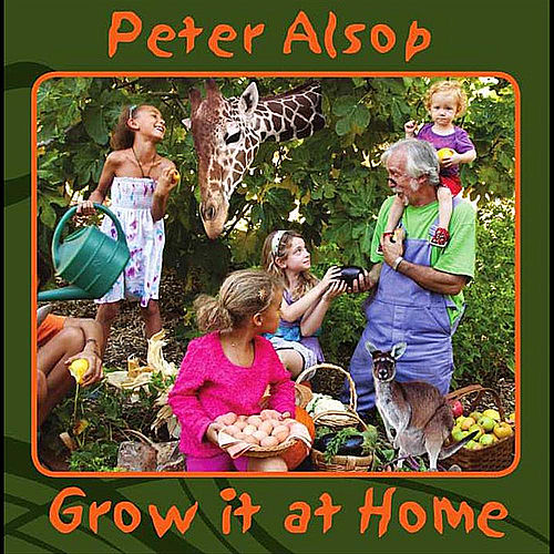 Grow It At Home by Peter Alsop