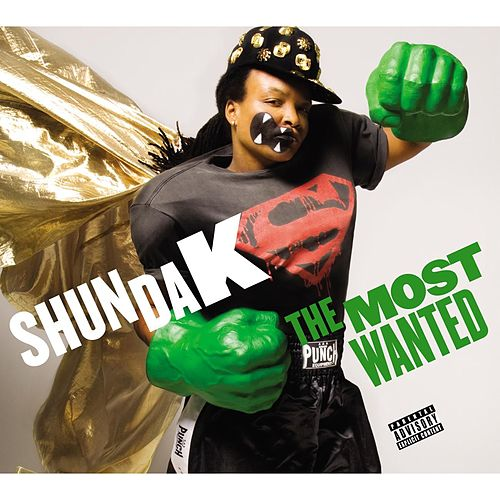 The Most Wanted by Shunda K
