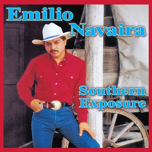 Southern Exposure by Emilio Navaira