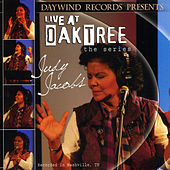 Live at Oak Tree : The Series by Judy Jacobs