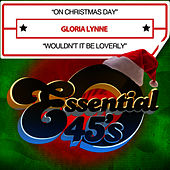 On Christmas Day / Wouldn't It Be Loverly (Digital 45) by Gloria Lynne
