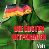 Die Ersten Hitparaden, Vol. 1 by Various Artists