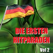 Die Ersten Hitparaden, Vol. 2 by Various Artists