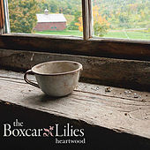 Heartwood by The Boxcar Lilies