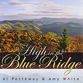 High In The Blue Ridge by Al Petteway
