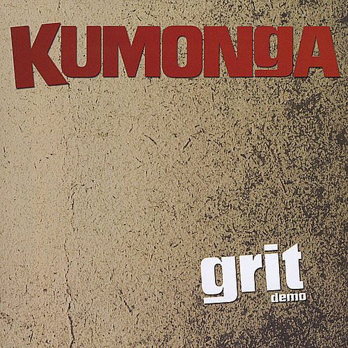 Grit (Demo) by Kumonga