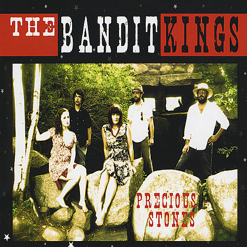 Precious Stones by The Bandit Kings